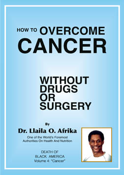 How to Overcome Cancer Without Drugs Or Surgery