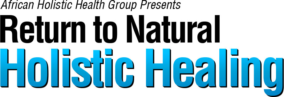 Natural healing to extend and improve the quality of your life!
